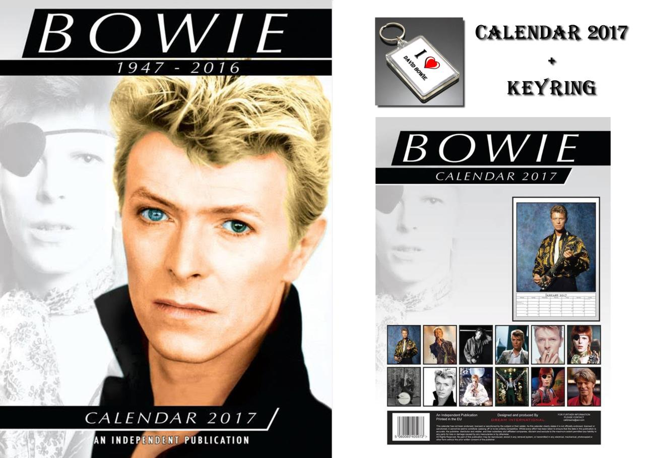 DAVID BOWIE 2017 CALENDAR + DAVID BOWIE KEYRING - IN STOCK ...