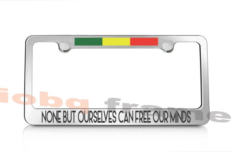NONE BUT OURSELVES CAN FREE OUR MINDS Bob Marley metal plate frame + ...